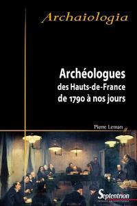 Archéologues des Hauts-de-France