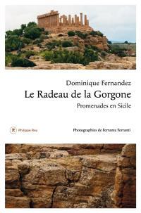 Le radeau de la Gorgone : promenades en Sicile