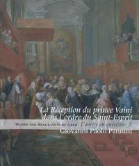 La réception du prince Vaini dans l'ordre du Saint-Esprit