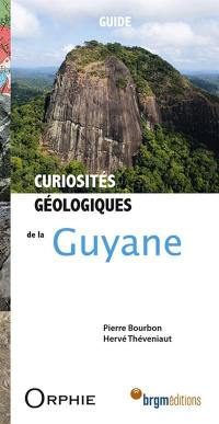 Curiosités géologiques de la Guyane