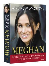Meghan : de Hollywood à Buckingham avec le prince Harry