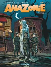 Amazonie. Volume 4,