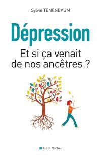 Dépression : et si ça venait de nos ancêtres ?