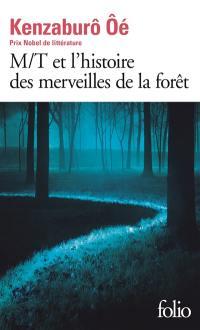 M-T et l'histoire des merveilles de la forêt