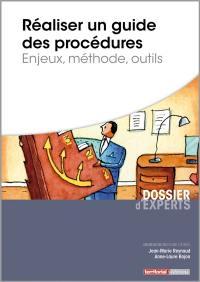 Réaliser un guide des procédures