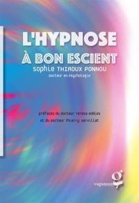 L'hypnose à bon escient