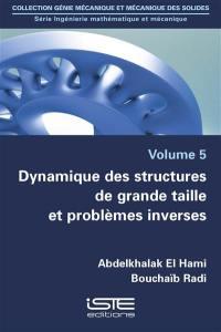 Dynamique des structures de grande taille et problèmes inverses