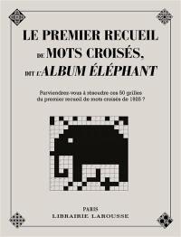 Le premier recueil de mots croisés dit l'album-éléphant