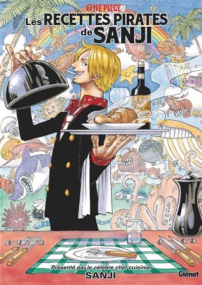 One Piece : les recettes pirates de Sanji