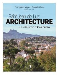 Saint-Jean-de-Luz, architecture
