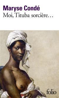 Moi, Tituba sorcière, noire de Salem