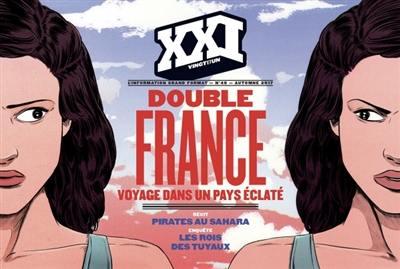 Double France, XXI