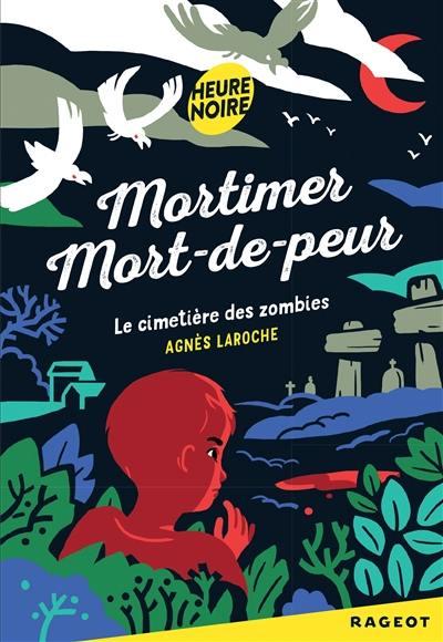 Mortimer Mort-de-peur, Le cimetière des zombies