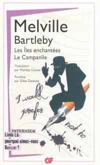 Bartleby; Les îles enchantées; Le campanile