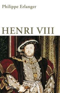 Henri VIII : un dieu anglais aux six épouses