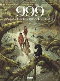 999, à l'aube de rien du tout. Volume 1