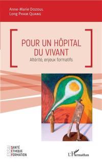 Pour un hôpital du vivant