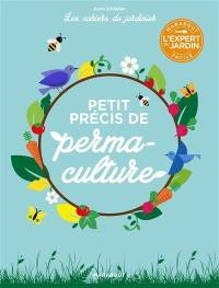 Permaculture : mode d'emploi