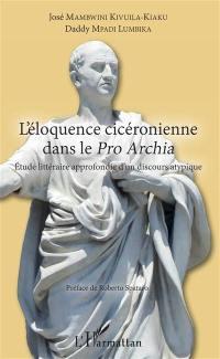 L'éloquence cicéronienne dans le Pro Archia