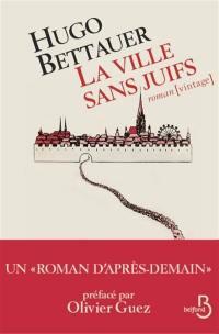 La ville sans Juifs : un roman d'après-demain