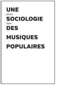 Une sociologie des musiques populaires