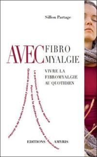Avec fibromyalgie