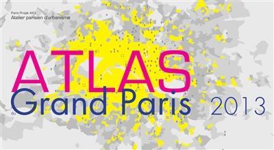 Paris projet. n° 43, Atlas du Grand Paris