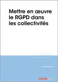 Mettre en oeuvre le RGPD dans les collectivités