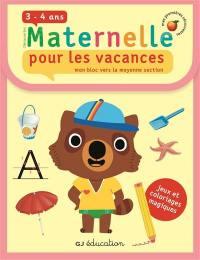 Découvertes maternelle pour les vacances, 3-4 ans : mon bloc vers la moyenne section
