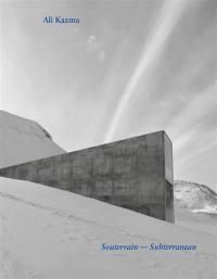 Souterrain = Subterranean : exposition, Paris, Jeu de paume, du 17 octobre 2017 au 21 janvier 2018