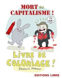 Mort ou capitalisme !