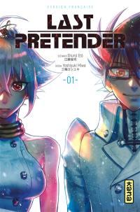 Last pretender. Volume 1, Last pretender