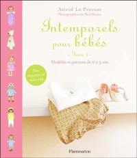 Intemporels pour bébés. Volume 1, Intemporels pour bébés