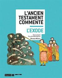 L'Ancien Testament commenté, L'Exode : texte intégral Nouvelle Bible Segond