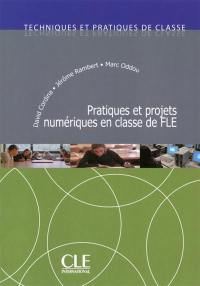 Pratiques et projets numériques en classe de FLE
