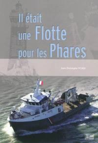 Il était une flotte pour les phares : l'histoire douloureuse de la flotte de travail des phares et balises