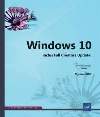 Windows 10 : inclus Falls Creators Update