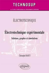 Electrotechnique : électrotechnique expérimentale : schémas, graphes et simulations