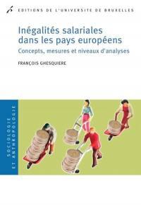 Inégalités salariales dans les pays européens : concepts, mesures et niveaux d'analyses