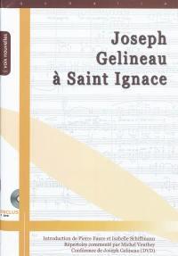 Joseph Gelineau à Saint Ignace