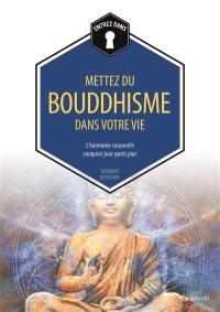 Mettez du bouddhisme dans votre vie