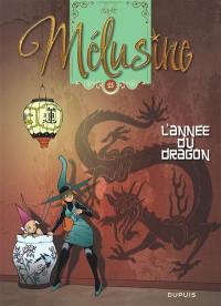 Mélusine. Volume 25, L'année du dragon