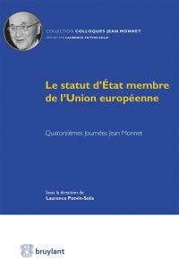 Le statut d'Etat membre de l'Union européenne