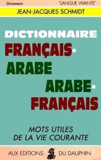 Dictionnaire arabe-français, français-arabe