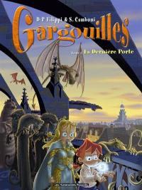 Gargouilles. Volume 7, La dernière porte
