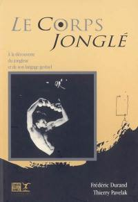 Le corps jonglé