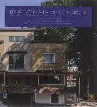 Rendez-vous à la villa Gaverzicht : la maison d'hôtes authentique = Afspraak in de Villa Gaverzicht : een authentiek gastenverblijf = Meet us at the Villa Gaverzicht : an authentic guest house