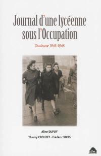 Journal d'une lycéenne sous l'Occupation