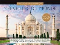 Merveilles du monde 2018 : 52 magnifiques photos des plus beaux endroits du monde et un agenda de janvier à décembre pour vous organiser