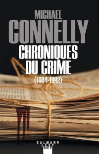 L'intégrale MC, Chroniques du crime, 1984-1992
